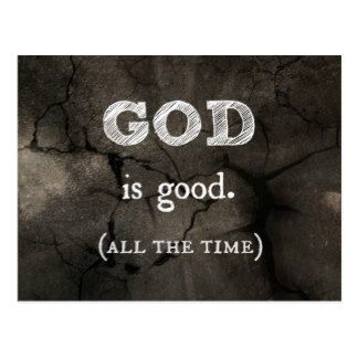 god_is_good_all_the_time_custom_christian_postcard-r9e0d0549a90c4a218a4a201152b6dd8b_vgbaq_8byvr_324